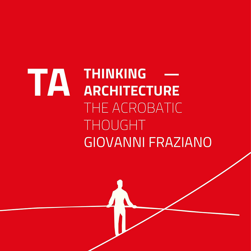 TA THINKING ARCHITECTURE - GIOVANNI FRAZIANO