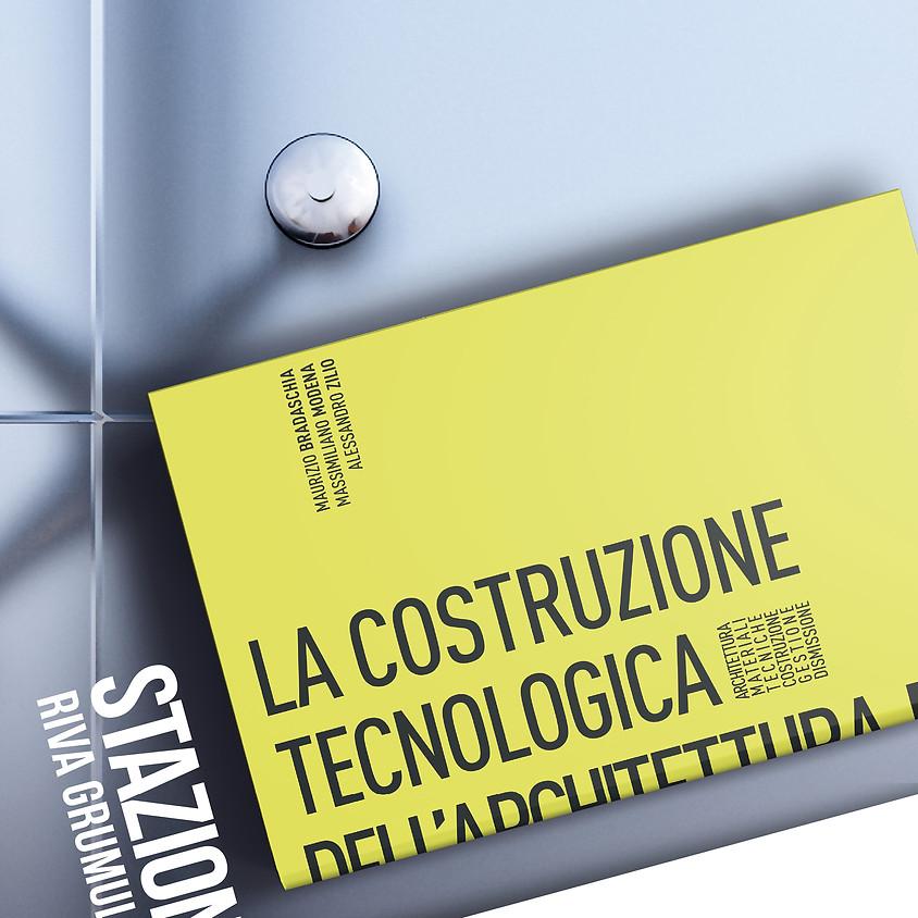 LA COSTRUZIONE TECNOLOGICA DELL'ARCHITETTURA