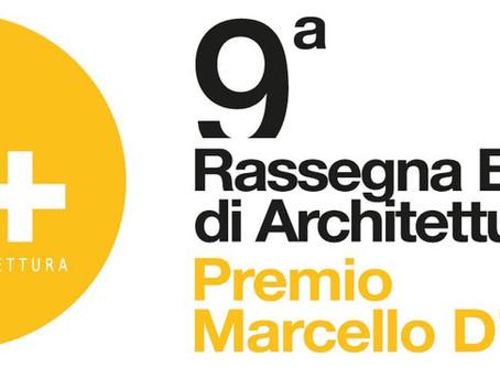 IX RASSEGNA BIENNALE DI ARCHITETTURA - PREMIO MARCELLO D'OLIVO