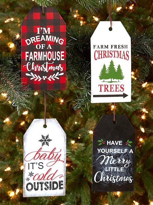 Sentiment Tag Ornaments 7.00 Each
