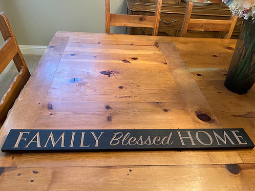 Family Blessed Home Sign