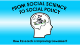 From Social Science to Social Policy: How Research is Improving Government