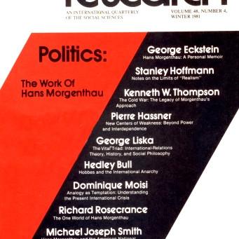 POLITICS: The Work of Hans Morgenthau / Vol. 48, No. 4 (Winter 1981)