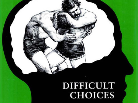 DIFFICULT CHOICES / Vol. 74, No. 1 (Spring 2007)
