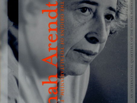 HANNAH ARENDT'S THE ORIGINS OF TOTALITARIANISM: Fifty Years Later / Vol. 69, No. 2 (Summer 2002)