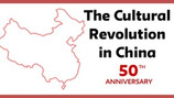 50th Anniversary of the Cultural Revolution in China