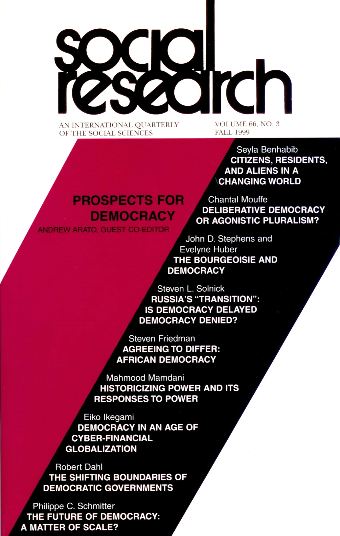 PROSPECTS FOR DEMOCRACY / Vol  66, No  3 (Fall 1999)