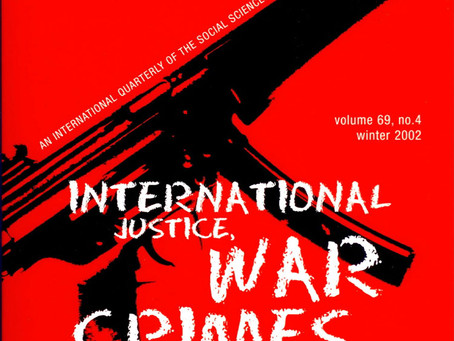 INTERNATIONAL JUSTICE, WAR CRIMES, AND TERRORISM: The US Record / Vol. 69, No. 4 (Winter 2002)