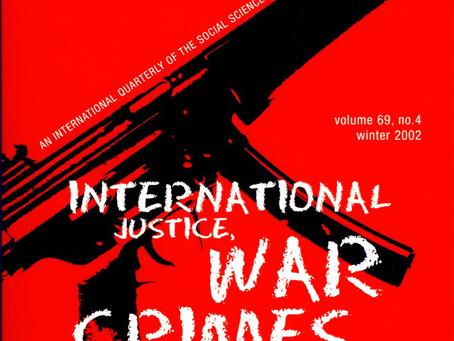 INTERNATIONAL JUSTICE, WAR CRIMES, AND TERRORISM: The US Record / Vol. 69, No. 4 (Winter 2002)