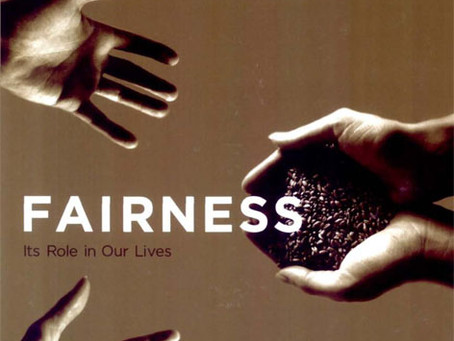 FAIRNESS: Its Role in Our Lives / Vol. 73, No. 2 (Summer 2006)
