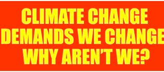 Climate Change Demands We Change. Why Aren't We?