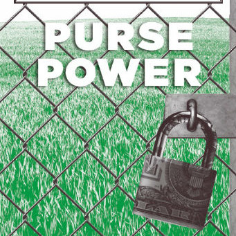 PURSE POWER: Economic Weapons for Political and Social Change / Vol. 82, No. 4 (Winter 2015)