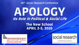 POSTPONED: Apology: Its Role in Political and Social Life
