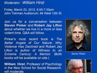Steven Pinker & Robert Jay Lifton