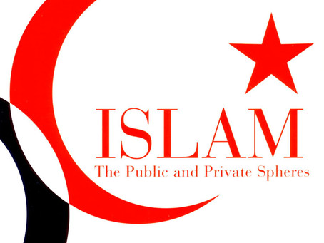 ISLAM: The Public and Private Spheres / Vol. 70, No. 3 (Fall 2003)