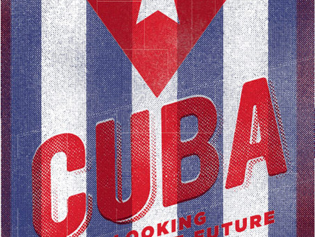 CUBA: Looking Toward the Future / Vol. 84, No. 2 (Summer 2017)