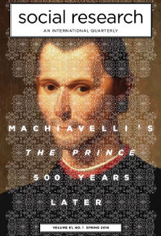 MACHIAVELLI'S  THE PRINCE 500 YEARS LATER / Vol. 81, No. 1 (Spring 2014)