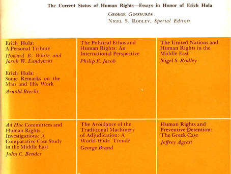 THE CURRENT STATUS OF HUMAN RIGHTS: Essays in Honor of Erich Hula / Vol. 38, No. 2 (Summer 1971)