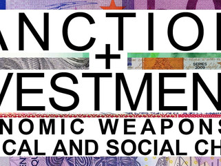 Sanctions and Divestments: Economic Weapons of Political and Social Change