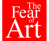 The Fear of Art