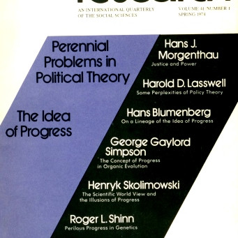 PERENNIAL PROBLEMS IN POLITICAL THEORY: The Idea of Progress / Vol. 41, No. 1 (Spring 1974)
