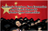 Academic Freedom, Free Expression and China's Quest for World-Class Universities