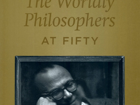THE WORLDLY PHILOSOPHERS AT 50 / Vol. 71, No. 2 (Summer 2004)