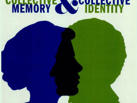 COLLECTIVE MEMORY AND COLLECTIVE IDENTITY / Vol. 75, No. 1 (Spring 2008)