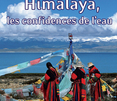 Himalaya, les confidences de l'eau