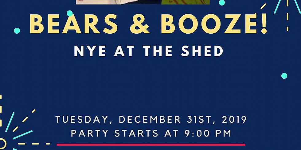 Bears & Booze: NYE At The Shed