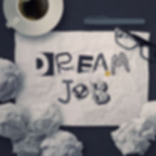 hand drawn design words DREAM JOB on cru