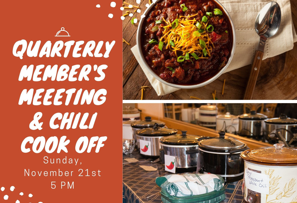 Quarterly Member's meeeting & chili cook off.jpg