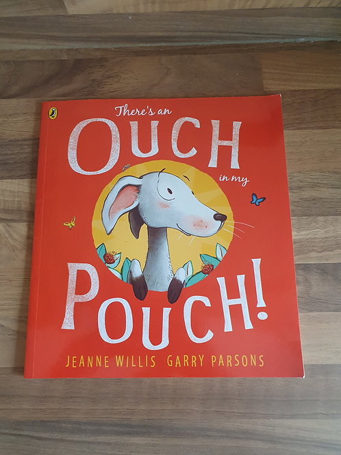 Theres an ouch in my pouch book