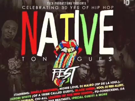 Native Tongues Fest: Celebrating 30 Years of Hip Hop Thanks You!!