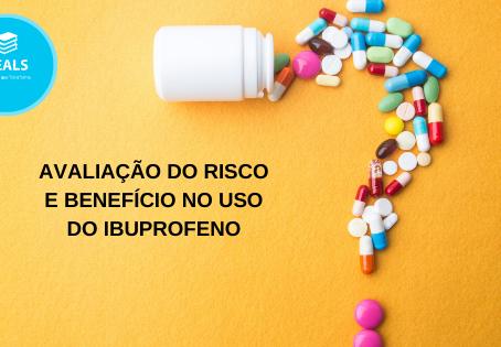 Avaliação do risco e benefício no uso do Ibuprofeno