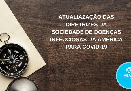 Atualização das diretrizes da sociedade de doenças infecciosas da América para COVID-19.