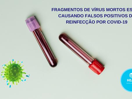 Fragmentos de vírus mortos estão causando falsos positivos de reinfecção por COVID-19.