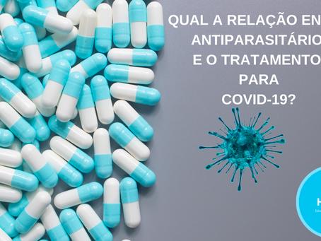 Qual a relação entre antiparasitário e o tratamento para COVID-19?