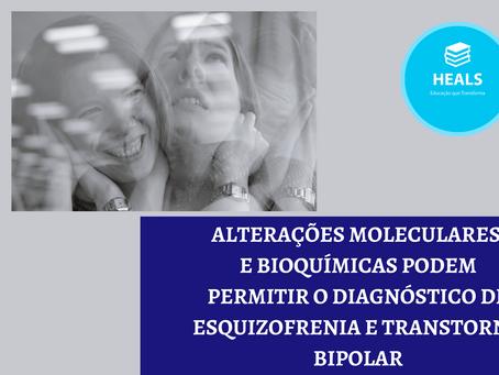 Novas descobertas sobre o diagnóstico de esquizofrenia e transtorno bipolar.