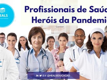 PROFISSIONAIS DE SAÚDE: HERÓIS DA PANDEMIA