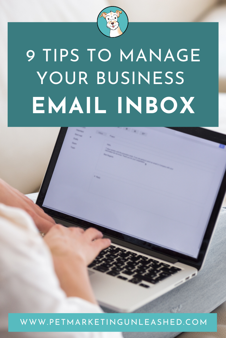 Managing Your Business Email Inbox | Pet Businesses | Pet Marketing Unleashed