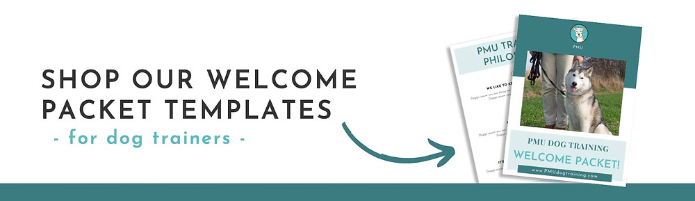 Welcome Packet Templates for Dog Trainers | Pet Marketing Unleashed