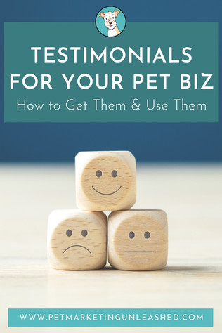 Testimonials for Your Pet Business: How to Get Them & Use Them