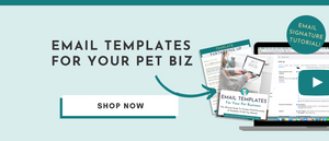 Email Templates For Doggie Daycare and Pet Resort and Dog Trainer | Pet Marketing Unleashed