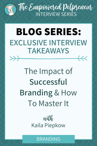 Empowered Petpreneur Series - The Impact Of Successful Branding & How To Master It - Dox Design