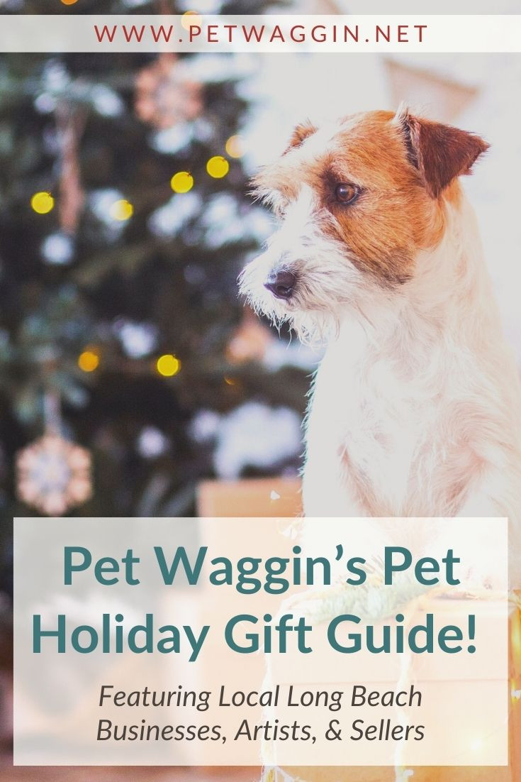 Long Beach and Los Angeles holiday gift guides for dogs and pets