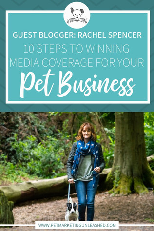 Ten Steps To Winning Media Coverage For Your Pet Business