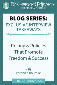 Empowered Petpreneur Blog Series - Pricing & Policies That Promote Pet Business Freedom & Success | Pet Marketing Unleashed
