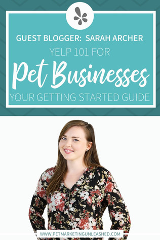 Yelp 101 for Pet Businesses: Your Getting Started Guide