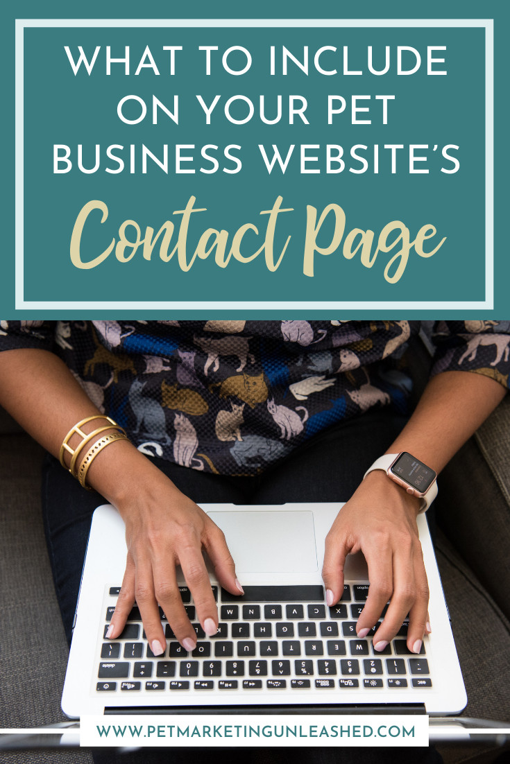 what to include on your pet business website's contact page | Pet Marketing Unleashed | dog walkers pet sitters dog trainers